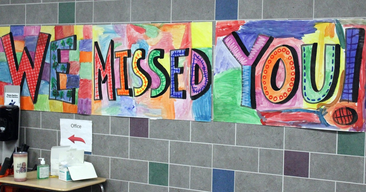 Colorful sign: We Missed You!